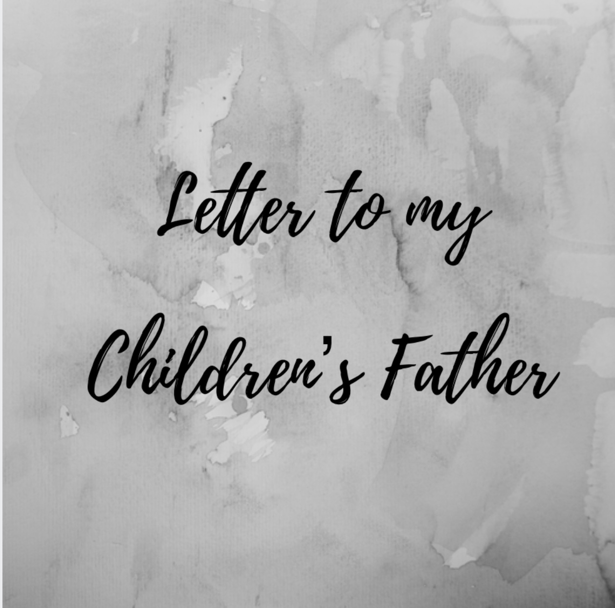 Letter to my Children's Father – Motherhood In Farming